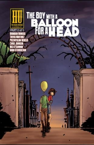 Higher Universe Comics | The Boy with a Balloon for a Head #2 | Spinwhiz Comics