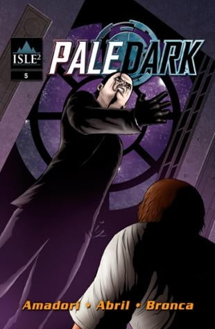 Isle Squared Comics | Pale Dark #5 | Spinwhiz Comics