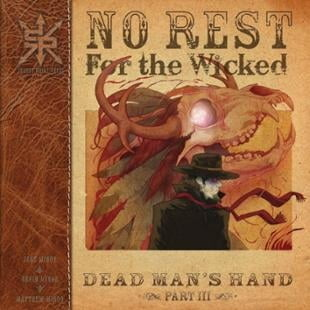 Source Point Press | No Rest For The Wicked #3 | Spinwhiz Comics